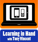 learning in hand with tony vincent