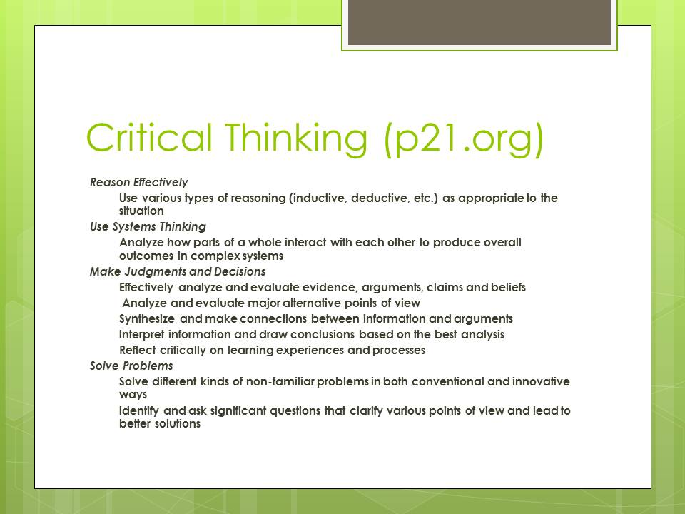 critical thinking in literature teaching Among the several major approaches to teaching critical thinking skills, the literature seems to favor infusion-teaching thinking skills in the context of subject matter this approach entails integrating content and skills as equally as possible in order to maintain a balance of the two (willis 1992) thinking skills are reinforced.